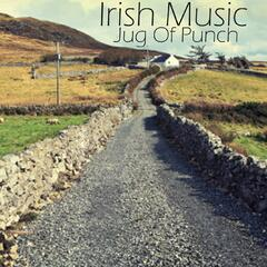 Irish Music - Jug of Punch