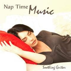 Naptime Music - Naptime Sleep Songs - Naptime Soothing Guitar