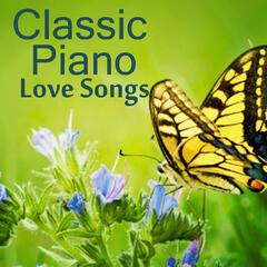 Classic Piano - Classic Piano Love Songs - Classic Piano Instrumental Music