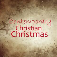 Contemporary Christian Christmas - Contemporary Christian Artists