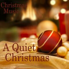 A Quiet Christmas - Quiet Christmas Music