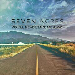 You'll Never Take Me Away - EP