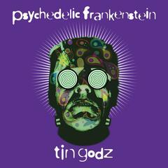 Psychedelic Frankenstein (feat. Michael Anthony Bohacz)