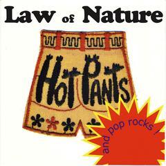 Hot Pants and Pop Rocks