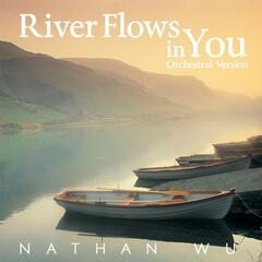 River Flows in You (Orchestral Version)