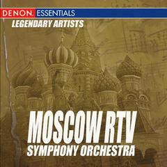 Legendary Artists: Moscow RTV Symphony Orchestra