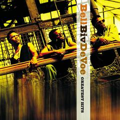 Bell Biv DeVoe Greatest Hits (Remastered)
