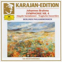 Brahms: Symphony No. 4 In E Minor, Op. 98 ;Variations On A Theme By Joseph Haydn, Op. 56a; Tragic Overture, Op. 81