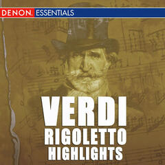 Verdi: Rigoletto Highlights