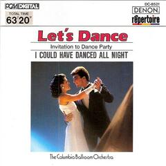 Let's Dance, Vol. 1: Invitation to Dance Party - I Could Have Danced All Night