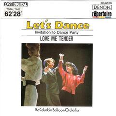 Let's Dance, Vol. 3: Invitation to Dance Party - Love Me Tender