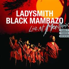 Ladysmith Black Mambazo Live At Montreux 1987/1989/2000