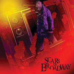 Scars On Broadway