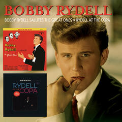 Bobby Rydell Salutes The Great Ones/Rydell At The Copa