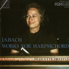Johann Sebastian Bach: Works for Harpsichord