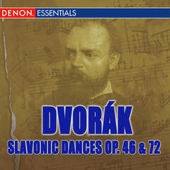 Dvorak: Slavonic Dances Op. 46 & 72