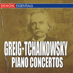 Grieg - Tchaikowsky - Piano Concertos