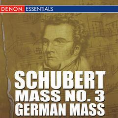 Schubert - Mass No. 3 - German Mass