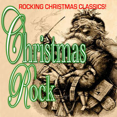 Christmas Rock - Rocking Christmas Favorites!