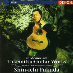 "Takemitsu: Guitar Works ""In Memoriam"""