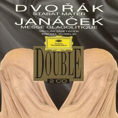 Dvorak: Stabat Mater B71 Op.58 / Janacek: Glagolitische Messe
