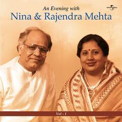 An Evening With Nina & Rajendra Mehta  Vol.  1