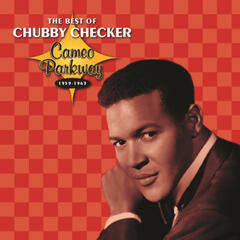 Cameo Parkway - The Best Of Chubby Checker (Original Hit Recordings)