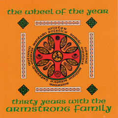 The Wheel of the Year - Thirty Years with the Armstrong Family