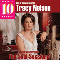 Tracy Nelson - The Soul Sessions