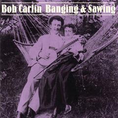 Banging & Sawing