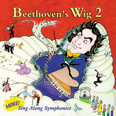 Beethoven's Wig 2: More Sing Along Symphonies