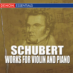 Schubert - Works For Violin And Piano