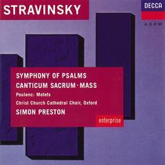 Stravinsky: Symphony of Psalms; Mass / Poulenc: Easter Motets