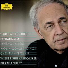 "Szymanowski: Violin Concerto No.1, Op.35; Symphony No.3, Op.27 ""Song of the Night"""