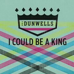 I Could Be A King