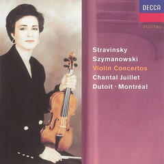 Stravinsky: Violin Concerto//Szymanowski: Violin Concertos Nos. 1 & 2