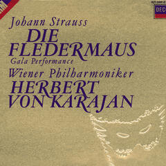 Strauss II, J.: Die Fledermaus - Gala Performance