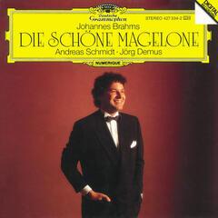 Brahms: Die schöne Magelone op. 33