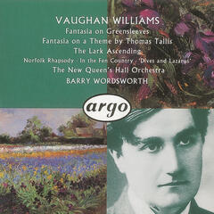 Vaughan Williams: Fantasia on a Theme by Thomas Tallis/The Lark Ascending etc.