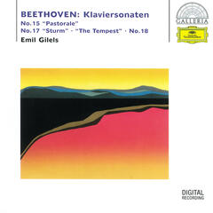 "Beethoven: Piano Sonatas No. 15 ""Pastorale"", No. 17 ""The Tempest"" & No. 18"