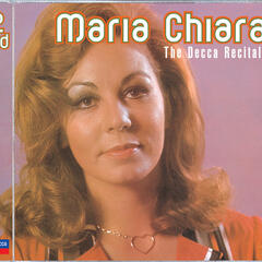 Maria Chiara: The Decca Recitals