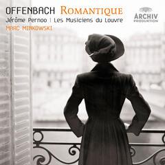 Offenbach - Le Romantique