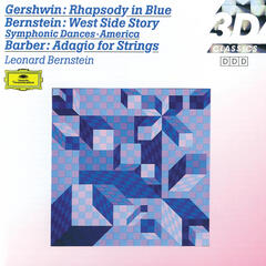 Gershwin: Rhapsody in Blue / Barber: Adagio for Strings; Overture / Bernstein: On the Town