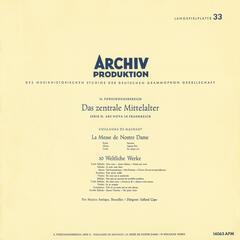 Leonin:Organum Duplum / Perotin: Organum Quadruplum / Machaut: Messe de Nostre Dame / Dufay: 5 Sacred Songs