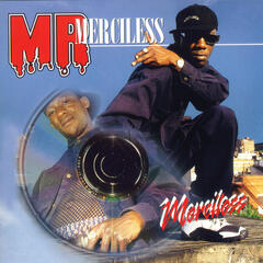 Mr. Merciless