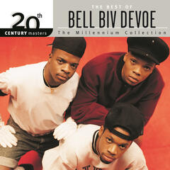20th Century Masters: The Millennium Collection: Best of Bel Biv DeVoe