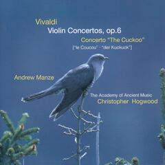 """Vivaldi: Violin Concertos Op.6; Concerto """"The Cuckoo"""""""