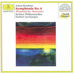 "Bruckner: Symphony No.4 In E Flat Major ""Romantic"""