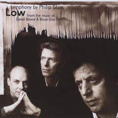Glass: Low Symphony, from the music of David Bowie & Brian Eno