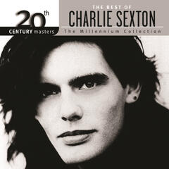 The Best Of Charlie Sexton The Millennium Collection